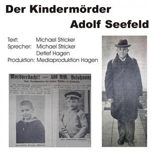 Hörbuch Cover: Der Kindermörder Adolf Seefeld (Download)