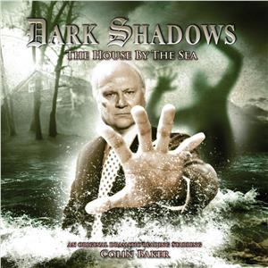 Hörbuch Cover: Dark Shadows, 23: The House by the Sea (Unabridged) (Download)