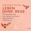 Hörbuch Cover: Leben ohne Reue
