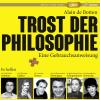 Hörbuch Cover: Trost der Philosophie