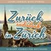 Hörbuch Cover: Learn German with Stories: Zurück in Zürich - 10 Short Stories for Beginners (Download)