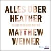 Hörbuch Cover: Alles über Heather (Download)