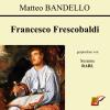 Hörbuch Cover: Francesco Frescobaldi (Download)